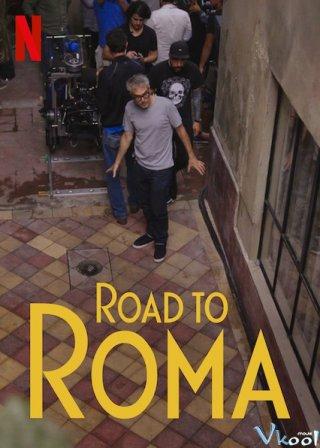 Quá Trình Ghi Hình - Road To Roma Việt Sub (2019)