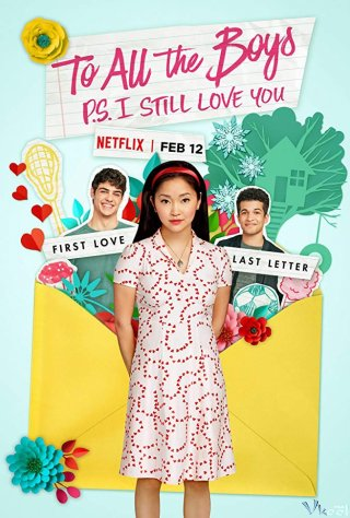 Những Chàng Trai Năm Ấy - Tái Bút: Em Vẫn Yêu Anh To All The Boys: P.s. I Still Love You.Diễn Viên: Maya Erskine,Jack Quaid,Ed Begley Jr