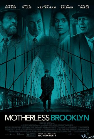Khu Mồ Côi Brooklyn - Motherless Brooklyn