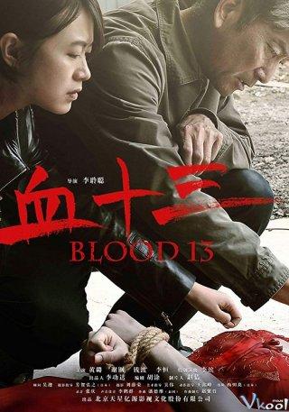 Vụ Án Gái Mại Dâm Blood 13.Diễn Viên: Bernard Farcy,Anouar Toubali,Edouard Montoute,Eric Fraticelli