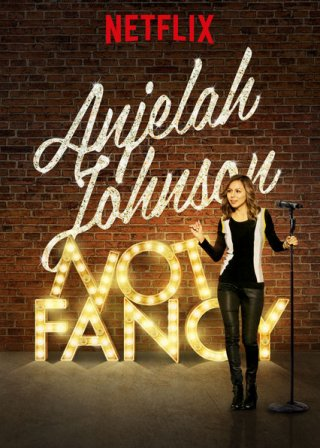 Anjelah Johnson: Giản Dị Anjelah Johnson: Not Fancy