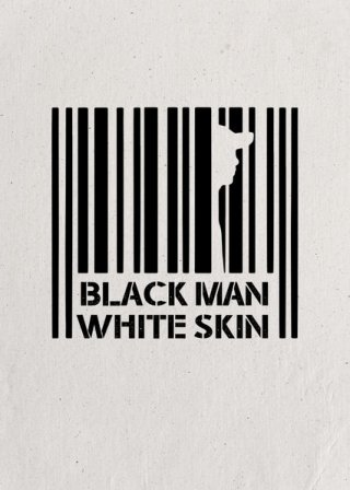 Phận Da Đen, Thân Da Trắng - Black Man White Skin