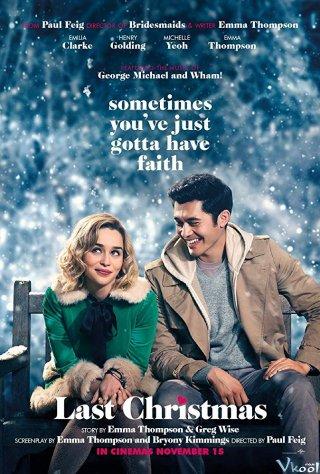 Giáng Sinh Năm Ấy Last Christmas.Diễn Viên: Greg Bronson,Annalise Cavender,Elisabeth Cavender