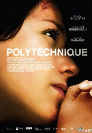 Vụ Bạo Loạn - Polytechnique Việt Sub (2009)