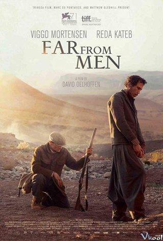 Xa Rời Vòng Tay Người Far From Men.Diễn Viên: Oorlogswinter