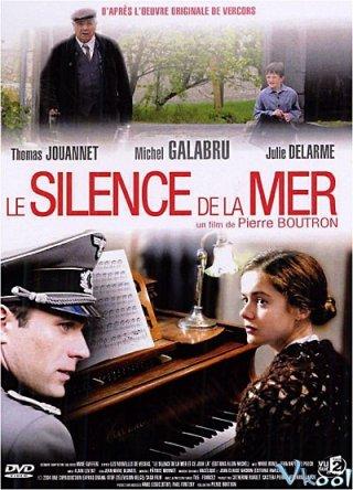 Sự Im Lặng Của Biển The Silence Of The Sea.Diễn Viên: Geng Le,Li Xiaoran,Yu Shaoqun,Zhao Youliang