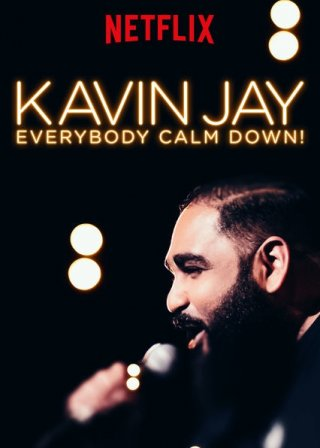 Mọi Người Cứ Bình Tĩnh - Kavin Jay: Everybody Calm Down! Việt Sub (2018)