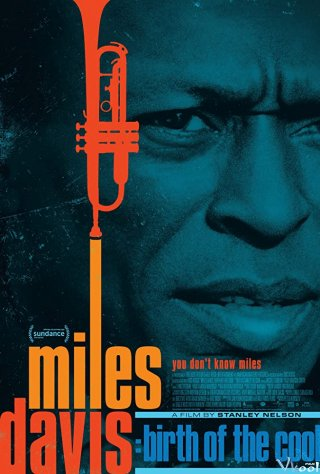 Nốt Nhạc Của Miles Davis Miles Davis: Birth Of The Cool.Diễn Viên: Reece Ritchie,Langley Kirkwood,Tom Conti