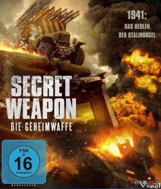 Vũ Khí Bí Mật - Secret Weapon