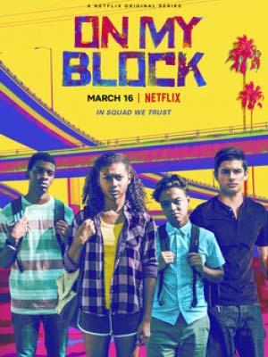 Khu Tôi Sống Phần 2 On My Block Season 2