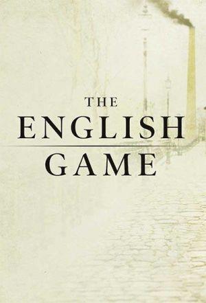Trò Chơi Nước Anh Phần 1 - The English Game Season 1