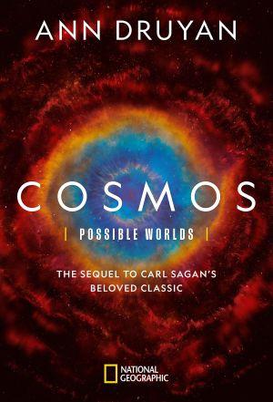 Vũ Trụ Kỳ Diệu : Thế Giới Của Chúng Ta Cosmos: Possible Worlds