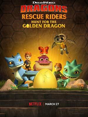Biệt Đội Giải Cứu Rồng: Săn Rồng Vàng - Dragons: Rescue Riders: Hunt For The Golden Dragon