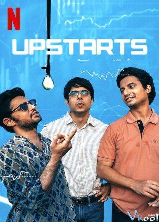 Giấc Mơ Khởi Nghiệp - Upstarts