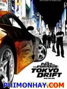 Quá Nhanh Quá Nguy Hiểm 3 Fast And Furious 3.Diễn Viên: Lucas Black,Damien Marzette,Trula M Marcus,Zachery Ty Bryan,Paul Walker