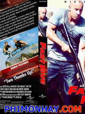 Quá Nhanh Quá Nguy Hiểm 5: Phi Vụ Rio Fast And Furious 5: The Rio Heist.Diễn Viên: Vin Diesel,Paul Walker,Dwayne Johnson