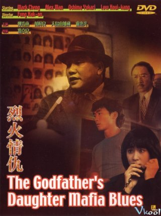 Con Gái Của Ông Trùm - The Godfathers Daughter Mafia Blues