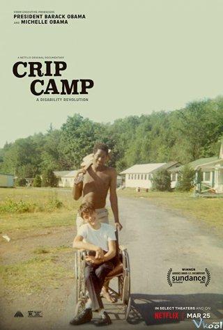 Trại Hè Tật Nguyền: Tàn Nhưng Không Phế - Crip Camp: A Disability Revolution
