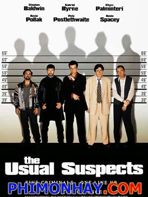 Nghi Phạm Vô Hình The Usual Suspects.Diễn Viên: Kevin Spacey,Gabriel Byrne,Chazz Palminteri