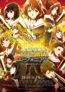 Hibike! Euphonium Movie 3: Chikai No Finale Sound! Euphonium: Our Promise: A Brand New Day.Diễn Viên: Oreyubi