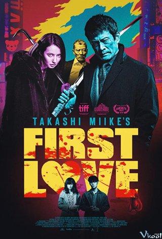 Mối Tình Đầu First Love.Diễn Viên: Chiaki Kuriyama,Kazuki Kitamura,Yasuko Matsuyuki