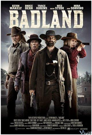 Vùng Tử Địa Badland.Diễn Viên: Ed Harris,David Duchovny,William Fichtner