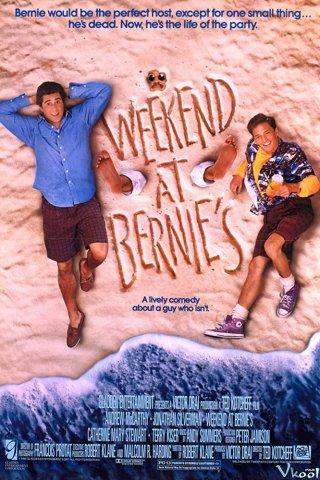 Ngày Cuối Tuần Của Nhà Bernie Weekend At Bernies.Diễn Viên: Nicolas Cage,Jay Baruchel,Alfred Molina,Teresa Palmer