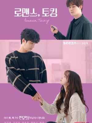 Romance, Talking 로맨스, 토킹.Diễn Viên: William Shewfelt,Nico Greetham,Zoe Robins