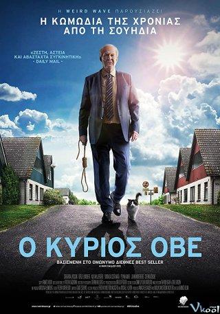 Ông Hàng Xóm Ove - A Man Called Ove