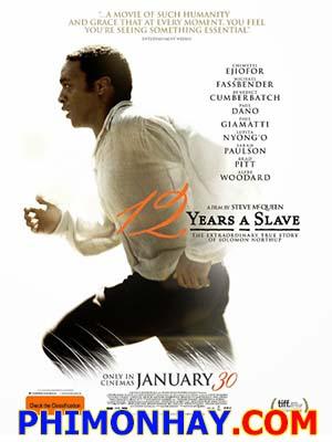 12 Năm Nô Lệ - 12 Years A Slave