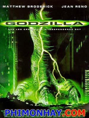 Quái Vật Godzilla Godzilla 1.Diễn Viên: Matthew Broderick,Jean Reno,Maria Pitillo