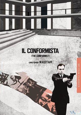 Kẻ Tuân Thủ - The Conformist