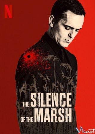 Sự Im Lặng Của Đầm Lầy The Silence Of The Marsh
