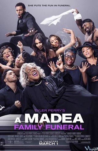 Đám Tang Gia Đình Bà Madea - Tyler Perrys A Madea Family Funeral