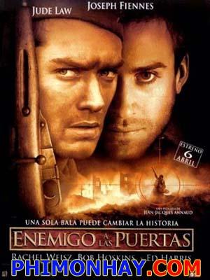 Kẻ Thù Trước Cổng Enemy At The Gates.Diễn Viên: Jude Law,Ed Harris And Joseph Fiennes