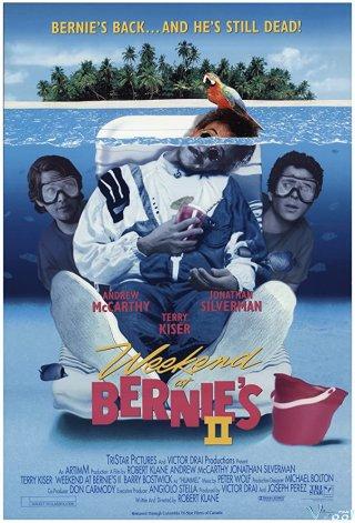Ngày Cuối Tuần Của Nhà Bernie 2 - Weekend At Bernies Ii