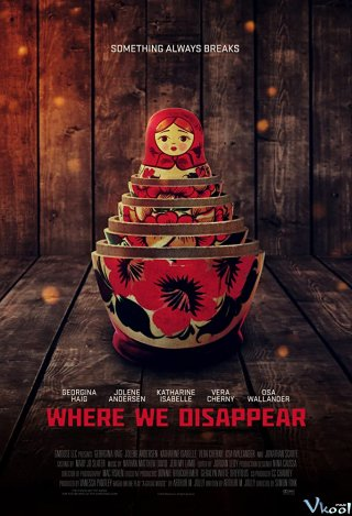 Nơi Chúng Ta Biến Mất Where We Disappear