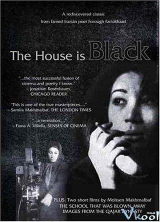 Ngôi Nhà Bệnh Tật The House Is Black