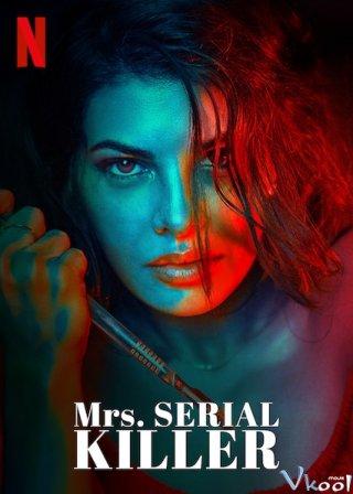 Người Vợ Sát Nhân Mrs. Serial Killer