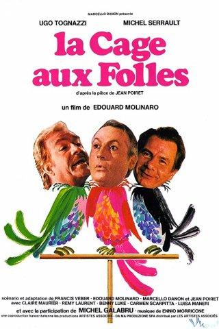 Ngôi Nhà Bươm Bướm - La Cage Aux Folles