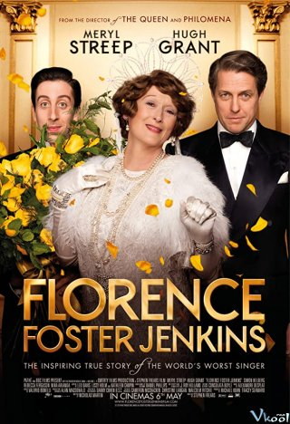 Theo Đuổi Đam Mê - Florence Foster Jenkins Việt Sub (2016)