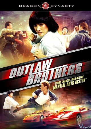 Tối Giai Tặc Phách Đương - The Outlaw Brothers