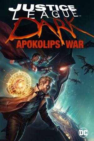 Liên Minh Công Lý Bóng Đêm: Cuộc Chiến Apokolips Justice League Dark: Apokolips War.Diễn Viên: Matt Ryan,Camilla Luddington,Jason Omara