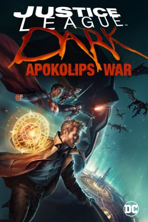 Liên Minh Công Lý Bóng Đêm: Cuộc Chiến Apokolips Justice League Dark: Apokolips War.Diễn Viên: Etsuko Kozakura,Haruka Tomatsu,Minami Hamabe,Tomokazu Seki