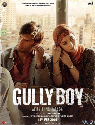 Chàng Chai Hip Hop Gully Boy.Diễn Viên: Chinese Ghost Story,Human Love