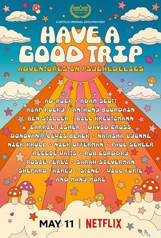 Ảo Giác: Chuyến Phiêu Lưu Vui Vẻ - Have A Good Trip: Adventures In Psychedelics
