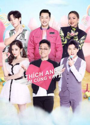 Thích Anh, Em Cũng Vậy Yes, I Do Season 2.Diễn Viên: Chinese Ghost Story,Human Love