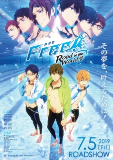 Free! Movie 3: Road To The World - Yume - Free! Dive To The Future Movie