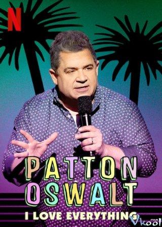 Patton Oswalt: Tôi Yêu Tất Cả I Love Everything