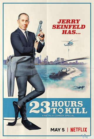 Jerry Seinfeld: 23 Giờ Rảnh - 23 Hours To Kill